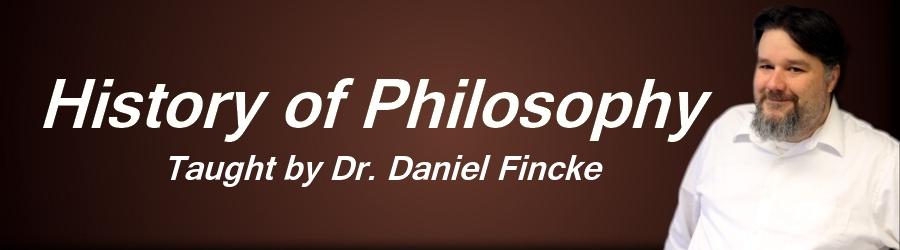 Online History of Philosophy Class Dr Daniel Fincke