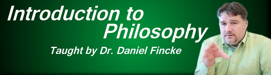 Online Introduction to Philosophy Class Dr Daniel Fincke