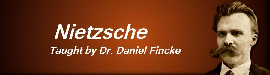 Online Philosophy Class Nietzsche Dr Daniel Fincke